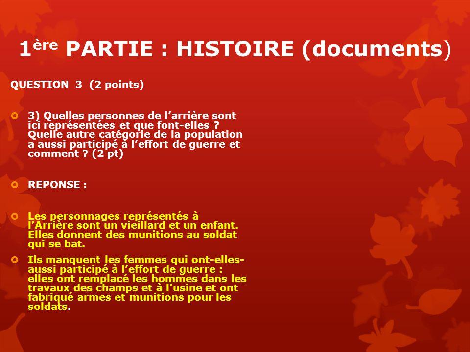 1 ère PARTIE : HISTOIRE (documents) QUESTION 3 (2 points) 3) Quelles personnes de larrière sont ici représentées et que font-elles ? Quelle autre caté