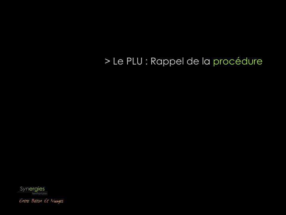 > Le PLU : Rappel de la procédure