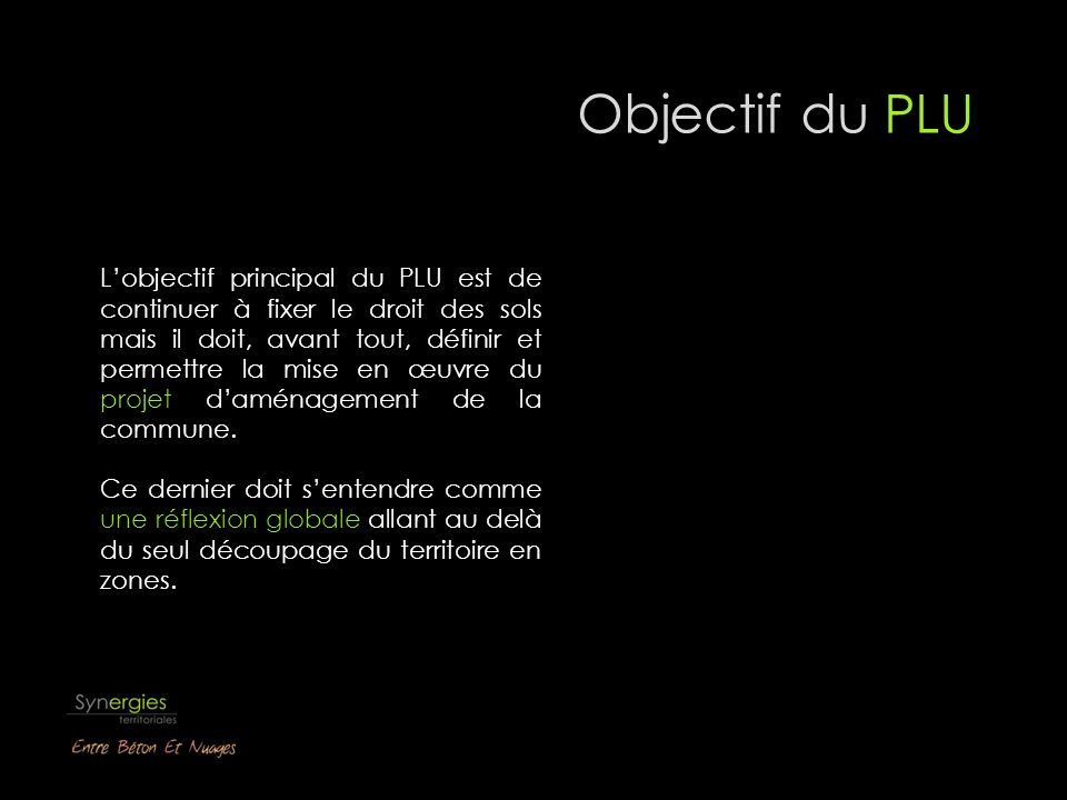 > Le P rojet d A ménagement et de D éveloppement D urable