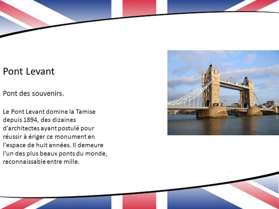 Pont Levant Pont des souvenirs. Le Pont Levant domine la Tamise depuis 1894, des dizaines d'architectes ayant postulé pour réussir à ériger ce monumen