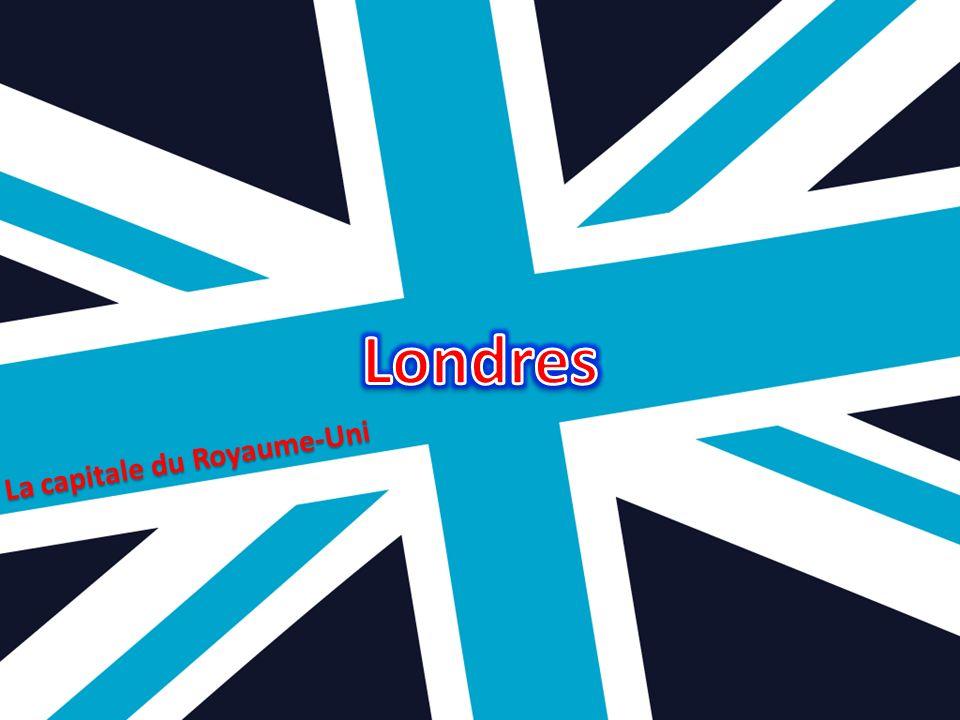 Londres La capitale du Royaume-Uni et de lAngleterre est de renommée mondiale.