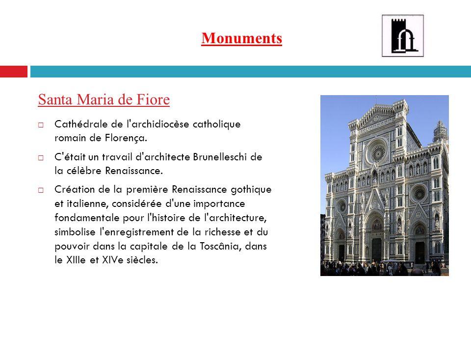 Monuments Santa Maria de Fiore Cathédrale de l'archidiocèse catholique romain de Florença. C'était un travail d'architecte Brunelleschi de la célèbre