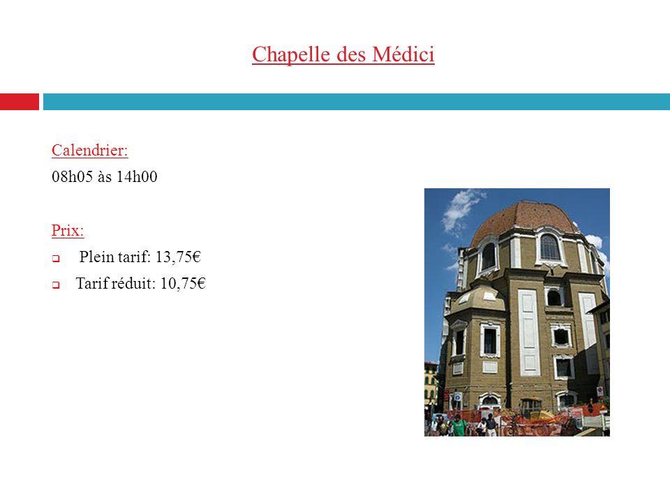 Chapelle des Médici Calendrier: 08h05 às 14h00 Prix: Plein tarif: 13,75 Tarif réduit: 10,75