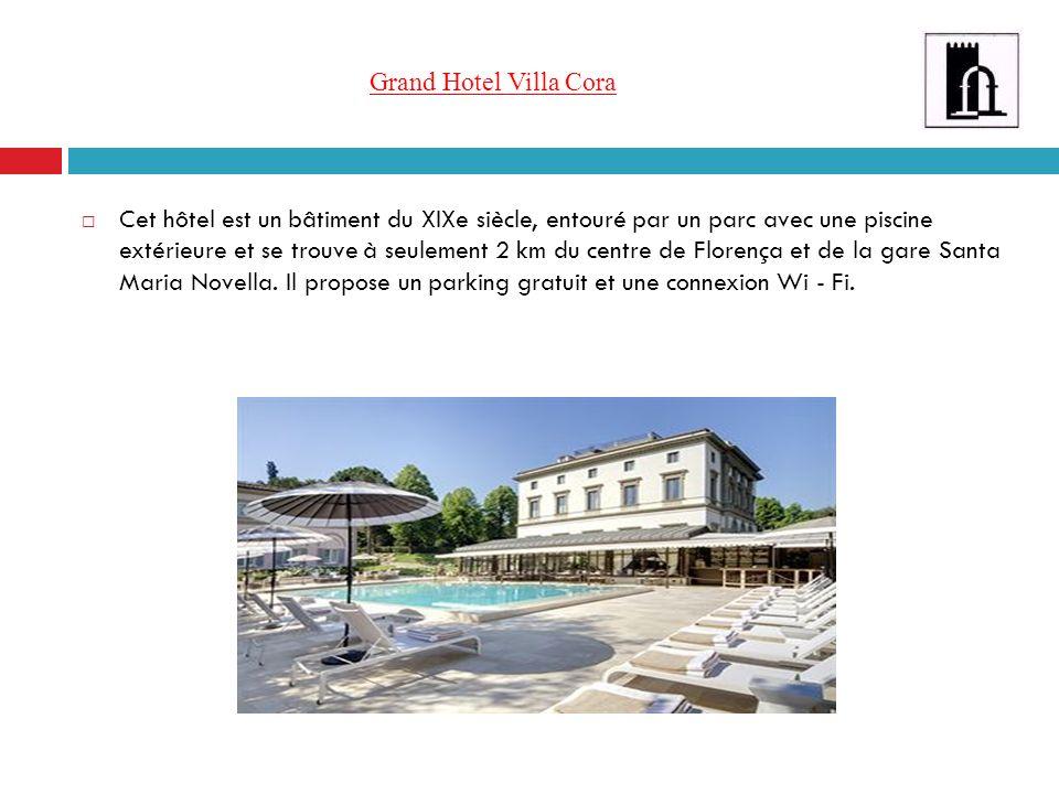 Grand Hotel Villa Cora Cet hôtel est un bâtiment du XIXe siècle, entouré par un parc avec une piscine extérieure et se trouve à seulement 2 km du cent