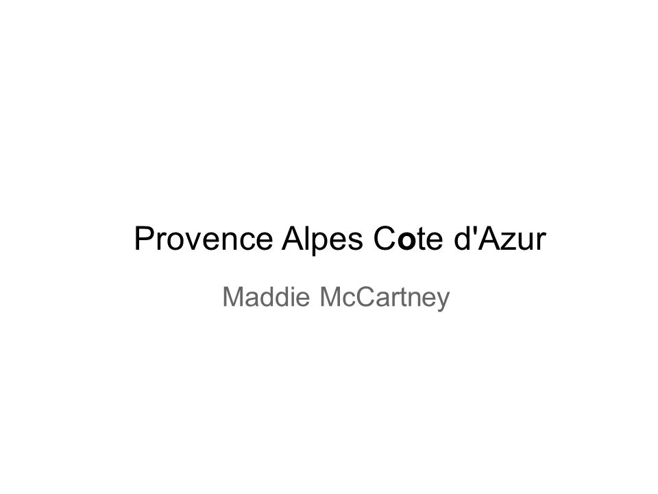 Provence Alpes Cote d'Azur Maddie McCartney