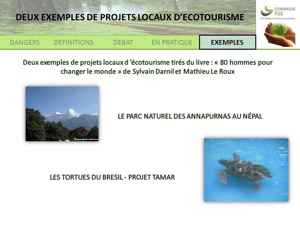 DANGERSDEFINITIONSEXEMPLESEN PRATIQUEDEBAT EXEMPLES DEUX EXEMPLES DE PROJETS LOCAUX DECOTOURISME