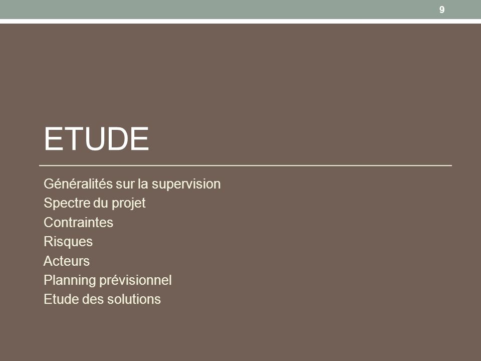 InitialisationEtudeRéalisationBilanVie du produit Généralités sur la supervision 10 QUEST CE QUE CEST .
