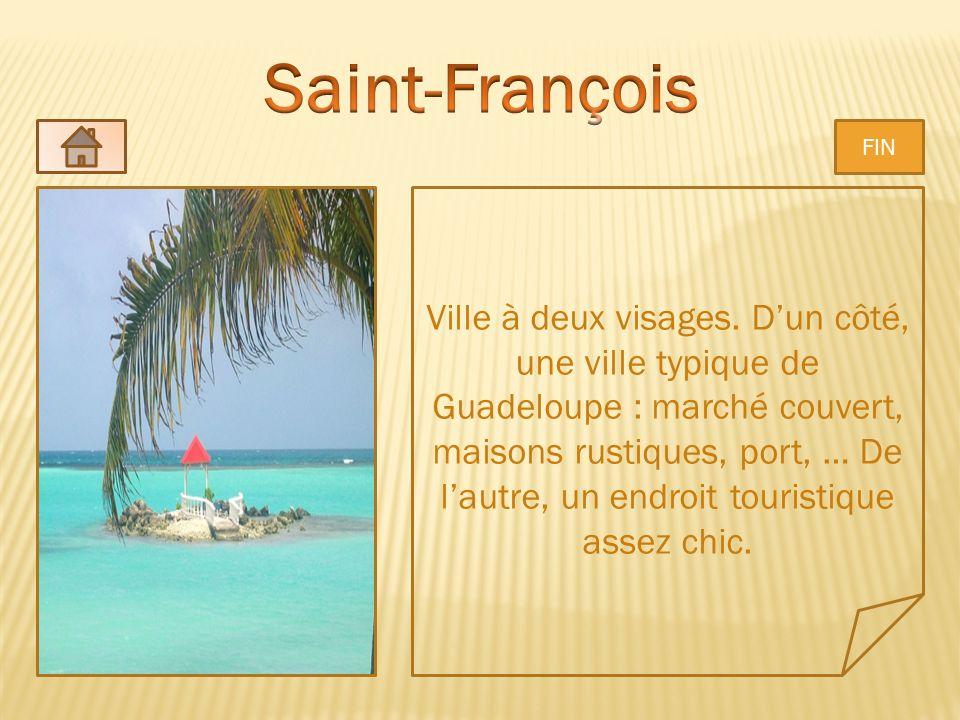 Ville à deux visages. Dun côté, une ville typique de Guadeloupe : marché couvert, maisons rustiques, port, … De lautre, un endroit touristique assez c