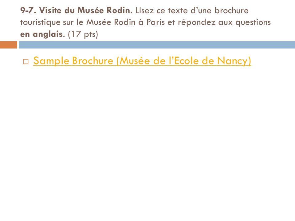 9-7. Visite du Musée Rodin. Lisez ce texte dune brochure touristique sur le Musée Rodin à Paris et répondez aux questions en anglais. (17 pts) Sample