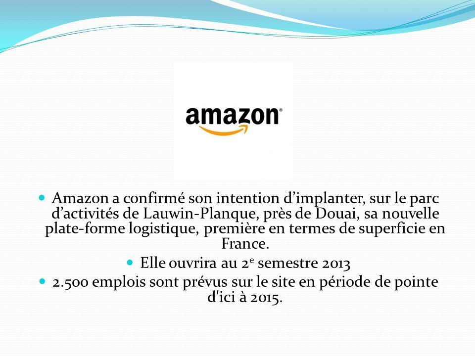 Amazon a confirmé son intention dimplanter, sur le parc dactivités de Lauwin-Planque, près de Douai, sa nouvelle plate-forme logistique, première en t