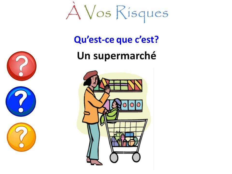 Quest-ce que cest? Un supermarché À Vos Risques