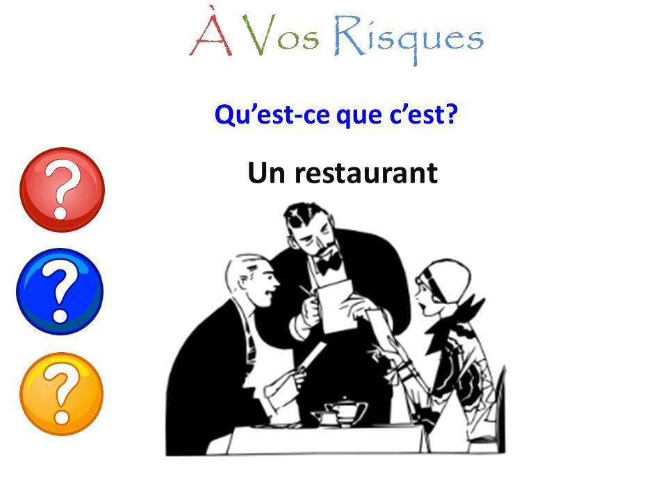 Quest-ce que cest? Un restaurant À Vos Risques
