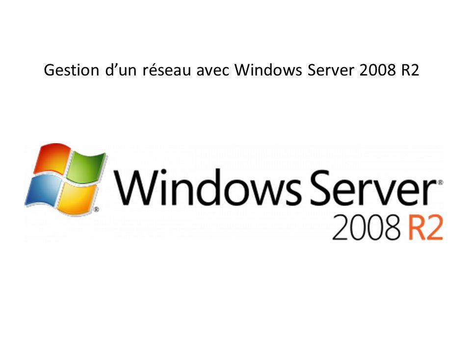 Gestion dun réseau avec Windows Server 2008 R2