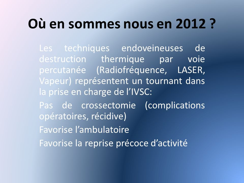 Où en sommes nous en 2012 .