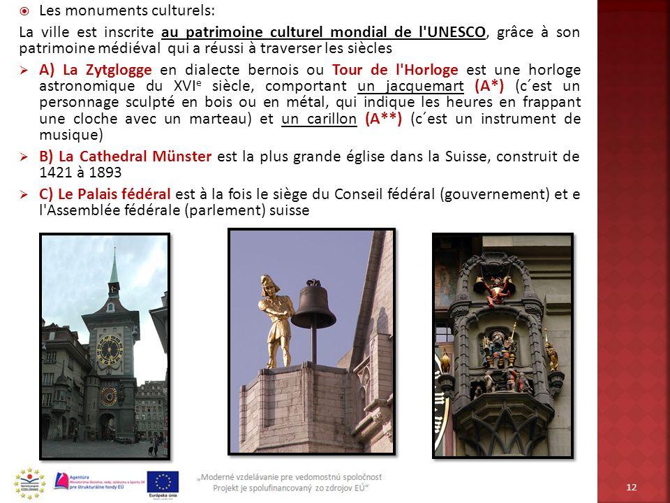 Les monuments culturels: La ville est inscrite au patrimoine culturel mondial de l'UNESCO, grâce à son patrimoine médiéval qui a réussi à traverser le