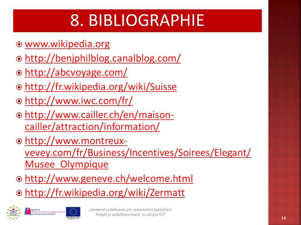 www.wikipedia.org http://benjphilblog.canalblog.com/ http://abcvoyage.com/ http://fr.wikipedia.org/wiki/Suisse http://www.iwc.com/fr/ http://www.caill