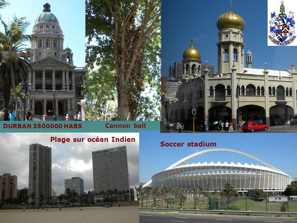 DURBAN 3500000 HABS Soccer stadium Plage sur océan Indien Cannon ball