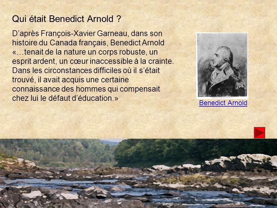 Qui était Benedict Arnold .