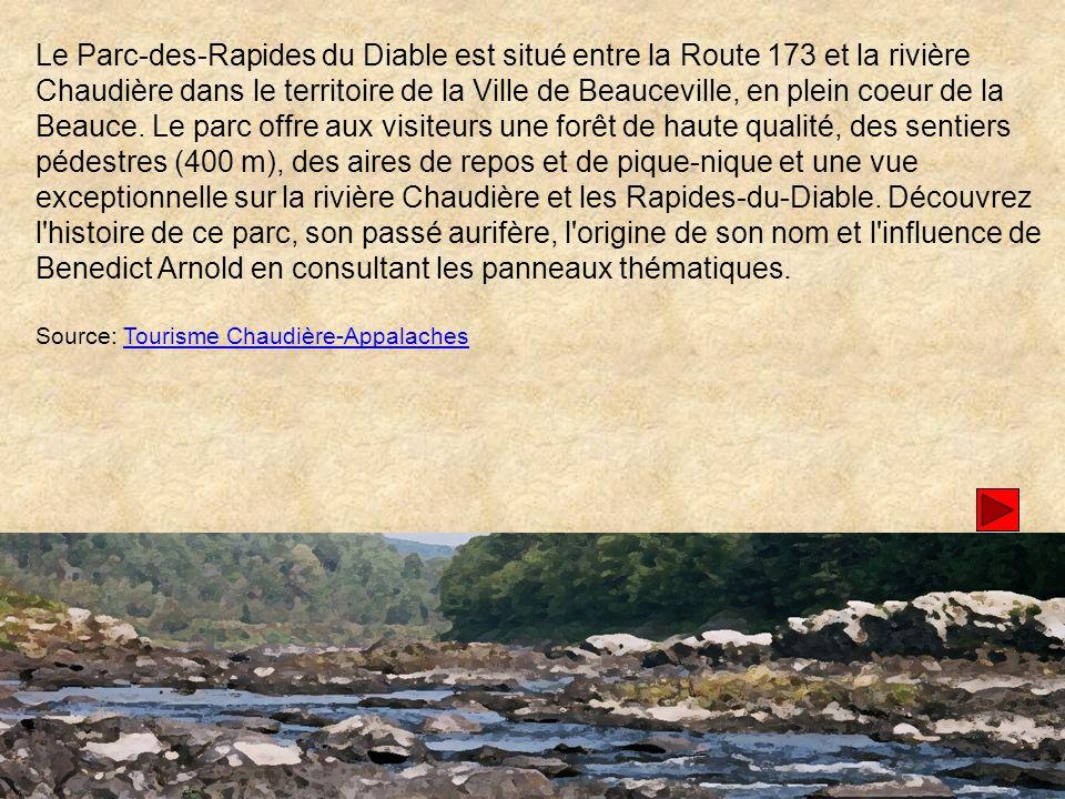 Le Parc-des-Rapides du Diable est situé entre la Route 173 et la rivière Chaudière dans le territoire de la Ville de Beauceville, en plein coeur de la Beauce.