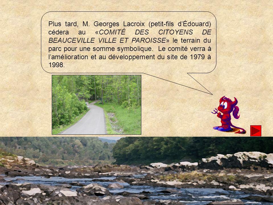 La Ville de Beauceville prendra officiellement possession du parc le 9 décembre 1998.