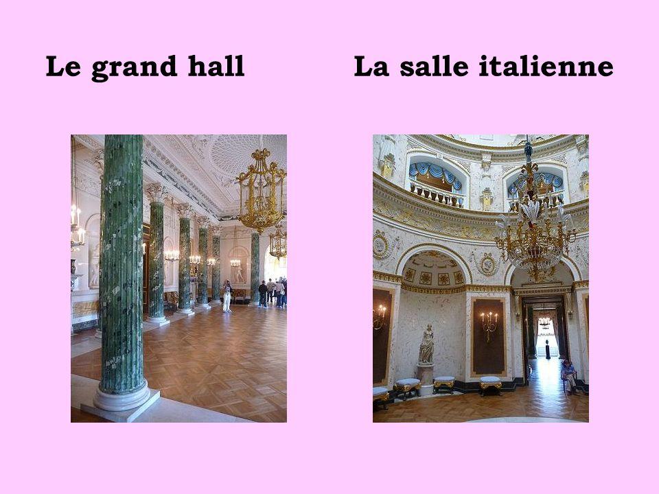 Le grand hall La salle italienne