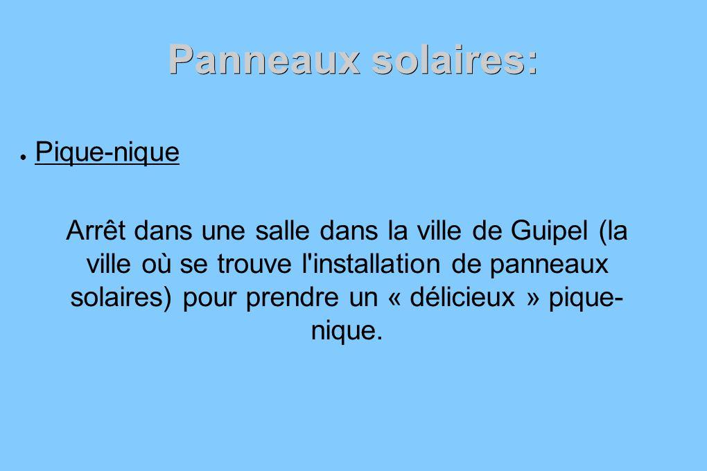 Panneaux solaires: Pique-nique Arrêt dans une salle dans la ville de Guipel (la ville où se trouve l'installation de panneaux solaires) pour prendre u