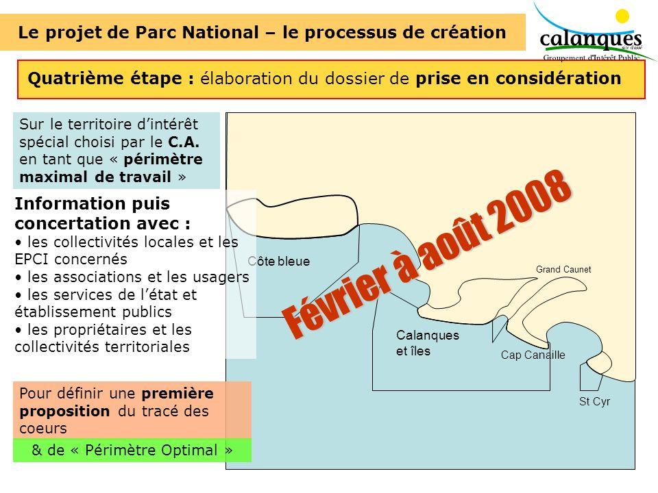 Côte bleue Calanques et îles Cap Canaille St Cyr Grand Caunet Quatrième étape : élaboration du dossier de prise en considération Sur le territoire din