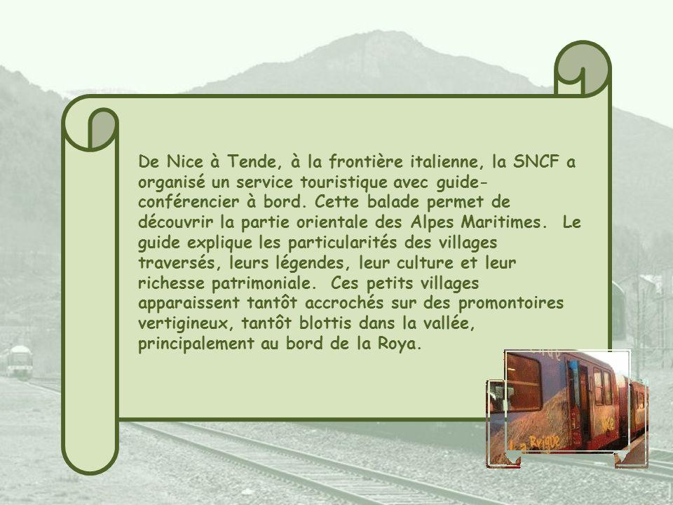 De Nice à Tende, à la frontière italienne, la SNCF a organisé un service touristique avec guide- conférencier à bord.