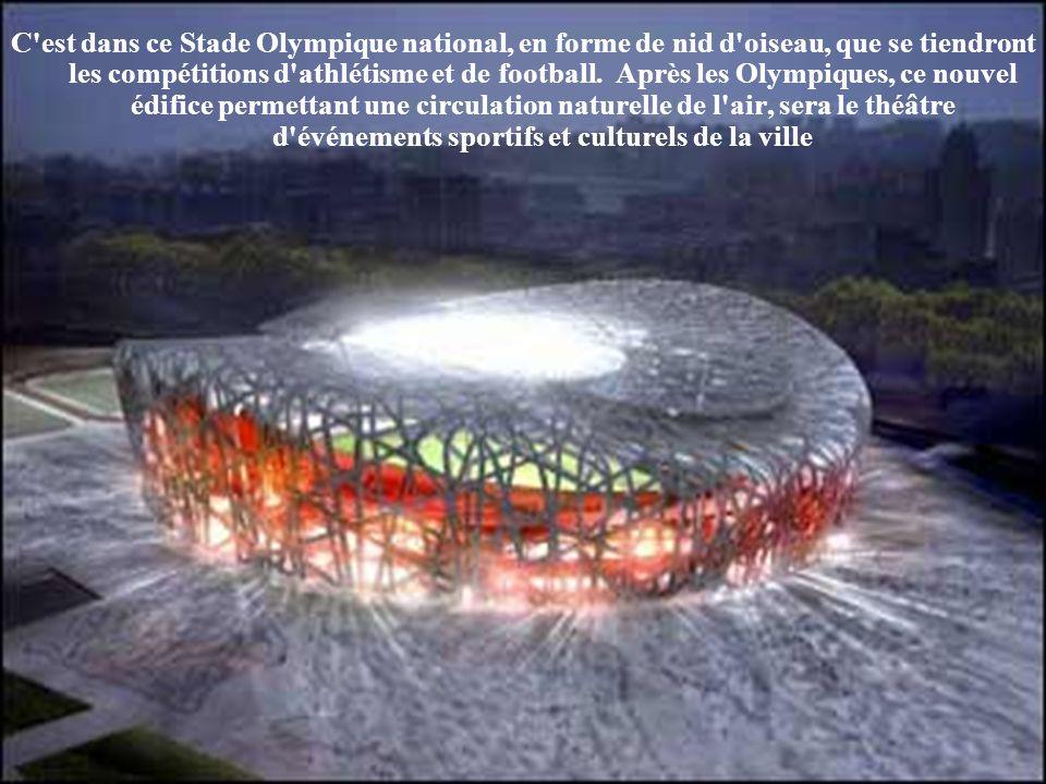 C est dans ce Stade Olympique national, en forme de nid d oiseau, que se tiendront les compétitions d athlétisme et de football.