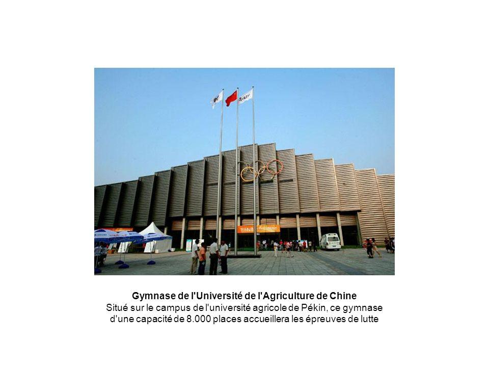 Gymnase de l'Université de l'Agriculture de Chine Situé sur le campus de l'université agricole de Pékin, ce gymnase d'une capacité de 8.000 places acc