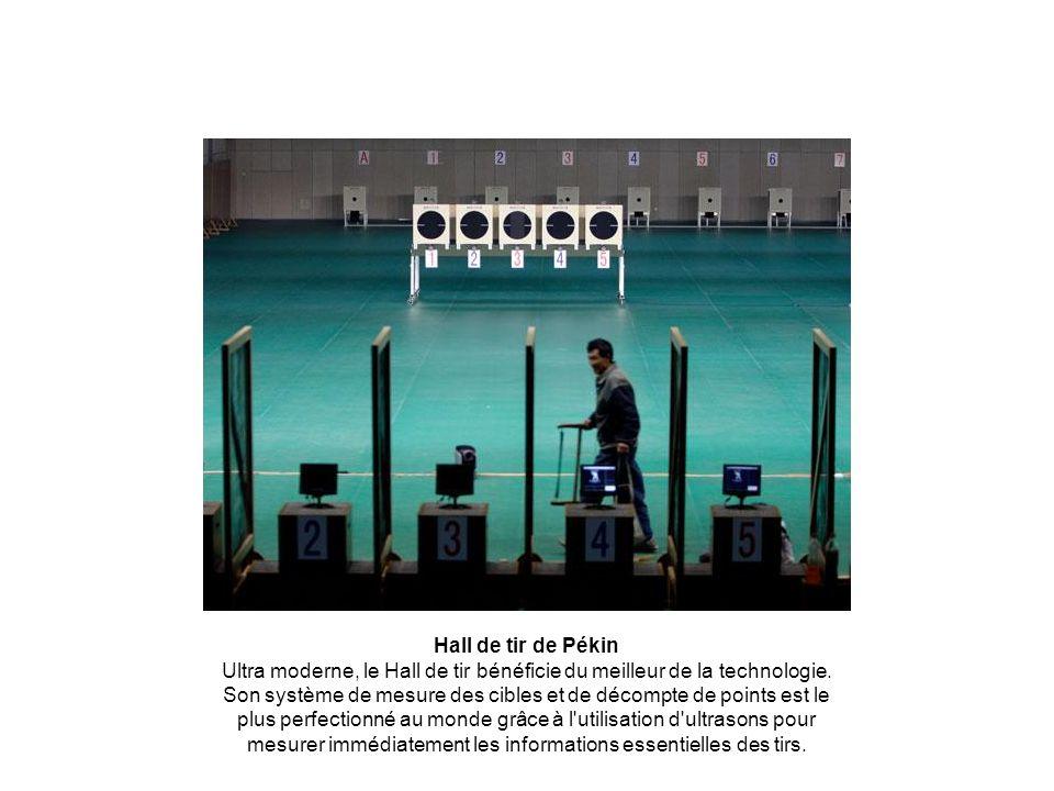 Hall de tir de Pékin Ultra moderne, le Hall de tir bénéficie du meilleur de la technologie. Son système de mesure des cibles et de décompte de points