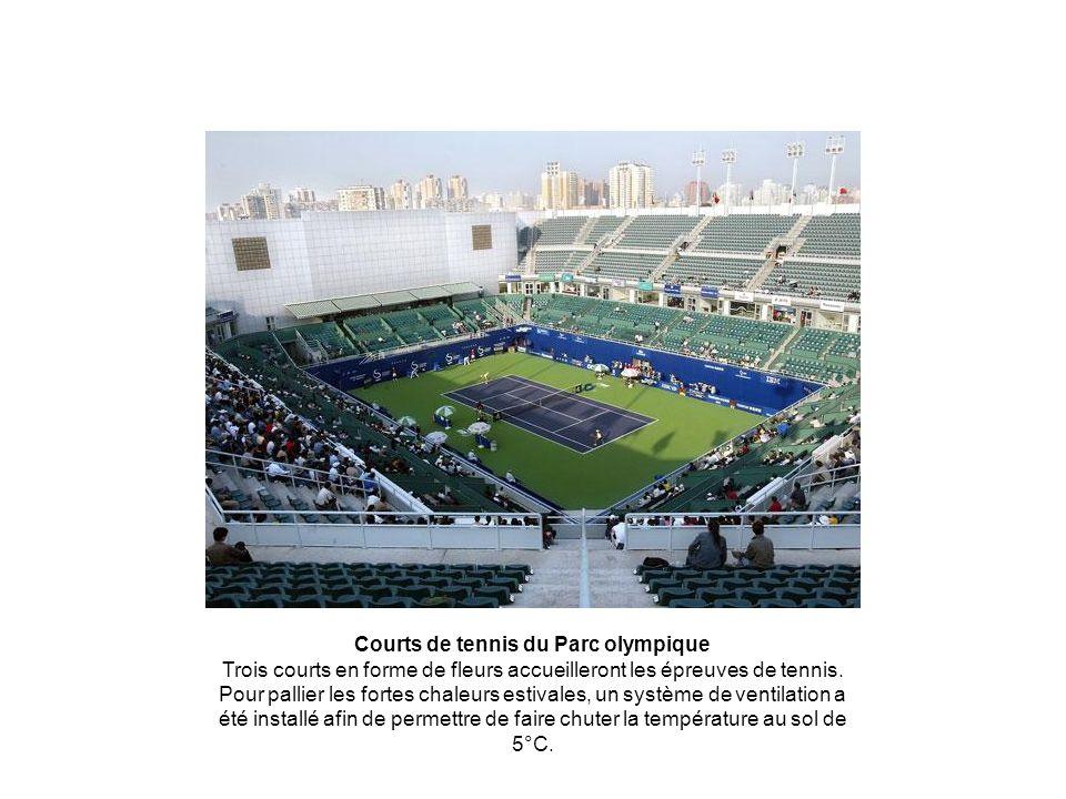 Courts de tennis du Parc olympique Trois courts en forme de fleurs accueilleront les épreuves de tennis. Pour pallier les fortes chaleurs estivales, u