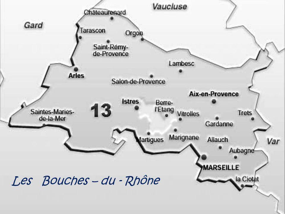 Les Bouches – du - Rhône