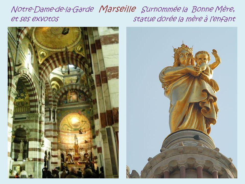 Notre-Dame-de-la-Garde Marseille Surnommée la Bonne Mère, et ses exvotos statue dorée la mère à lenfant.