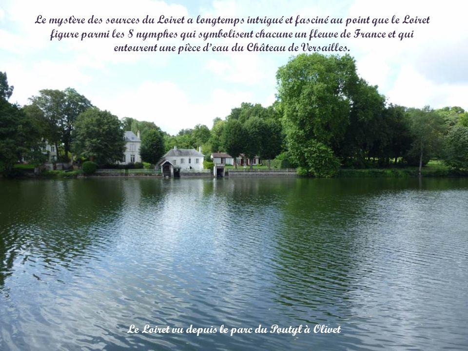 Le Loiret vu depuis le parc du Poutyl à Olivet Le mystère des sources du Loiret a longtemps intrigué et fasciné au point que le Loiret figure parmi les 8 nymphes qui symbolisent chacune un fleuve de France et qui entourent une pièce deau du Château de Versailles.