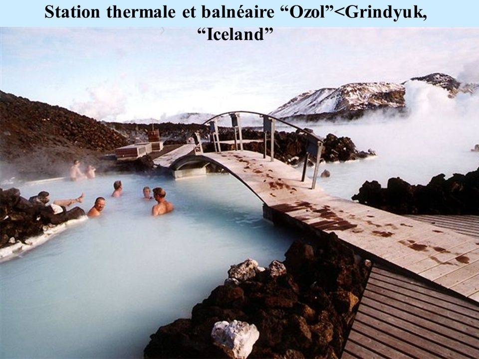 Station thermale et balnéaire Ozol<Grindyuk, Iceland