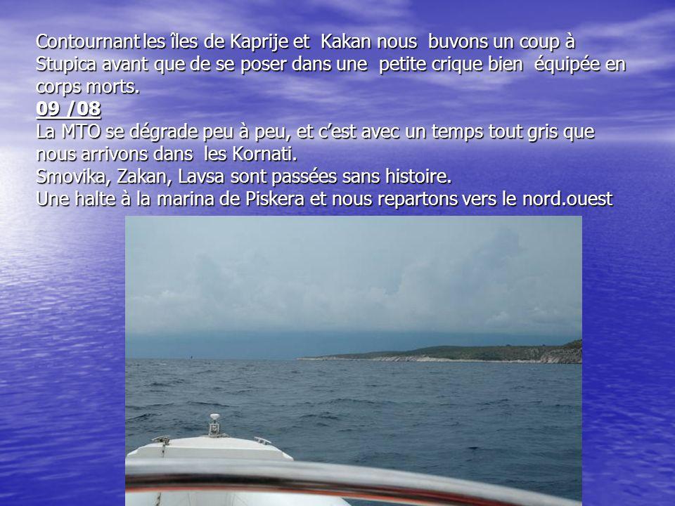 07 / 08 Déçu par la « Grotte bleue » qui nétait quune arnaque nous mettons le cap au N.Ouest pour rallier la marina de Palmizana dont nous nous échappons dare, dare pour fuir la foule des plaisanciers.