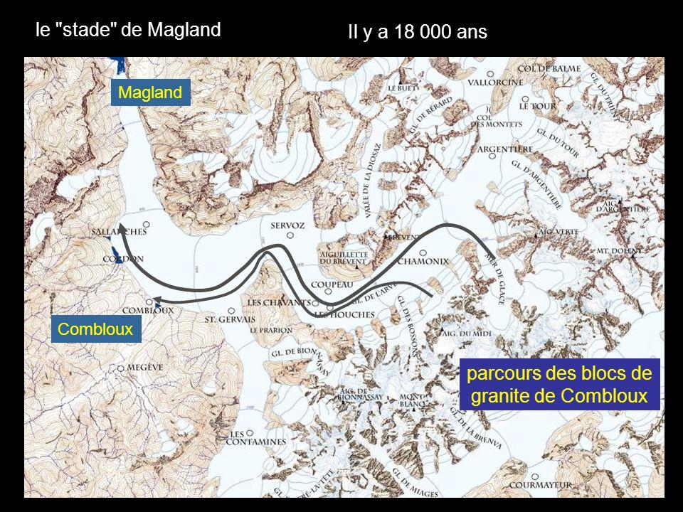 la langue du glacier de la vallée de lArve atteint encore Magland il y a 18 000 ans moraines du stade de Magland moraines latérales