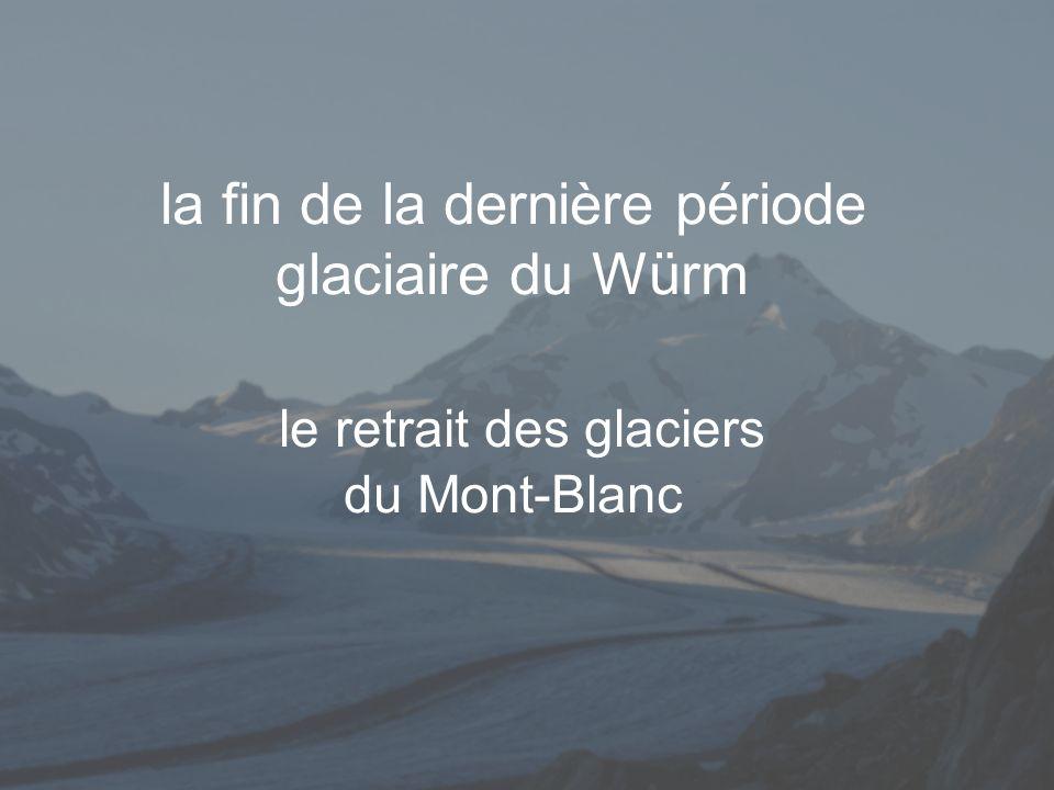 la déglaciation de la vallée de lArve les glaciers du Mont-Blanc qui occupent la vallée de lArve se retirent par étapes appelées STADES ce retrait est ponctué de temps darrêts et parfois de ré-avancées des glaciers