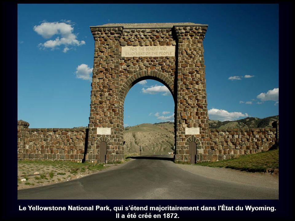 Le Yellowstone National Park, qui s étend majoritairement dans l État du Wyoming.