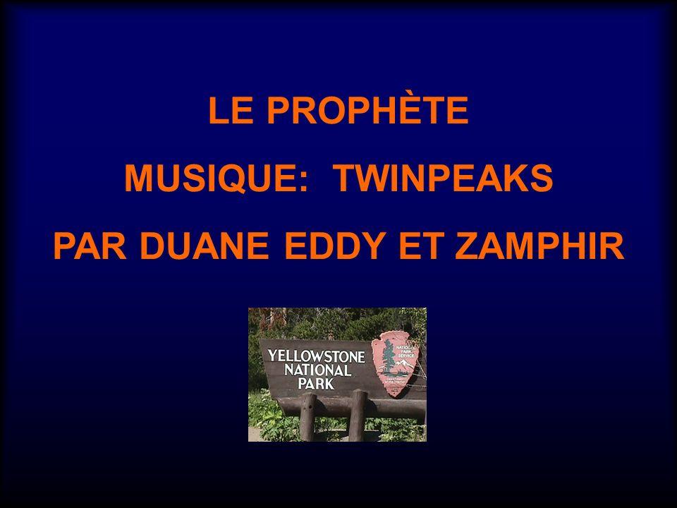 LE PROPHÈTE MUSIQUE: TWINPEAKS PAR DUANE EDDY ET ZAMPHIR