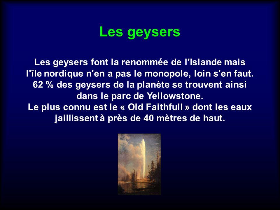 Les geysers Les geysers font la renommée de l Islande mais l île nordique n en a pas le monopole, loin s en faut.