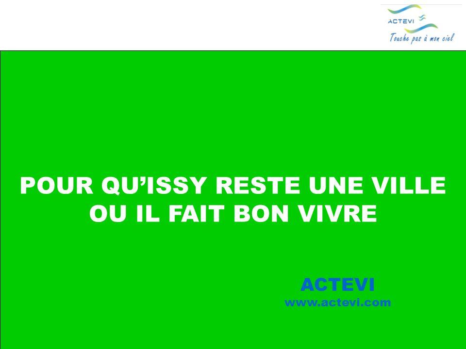 ACTEVI Pour quIssy reste une ville où il fait bon vivre 72 POUR QUISSY RESTE UNE VILLE OU IL FAIT BON VIVRE ACTEVI www.actevi.com