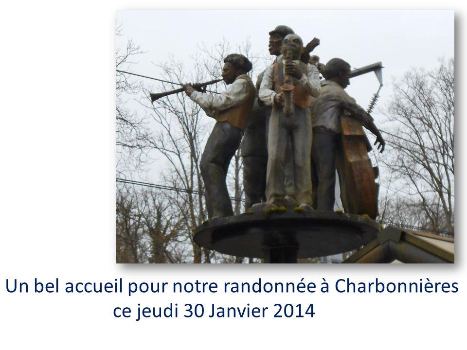 Un bel accueil pour notre randonnée à Charbonnières ce jeudi 30 Janvier 2014