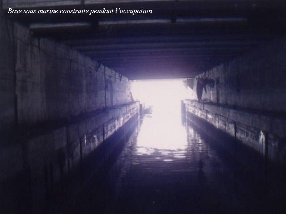 Base sous marine construite pendant loccupation