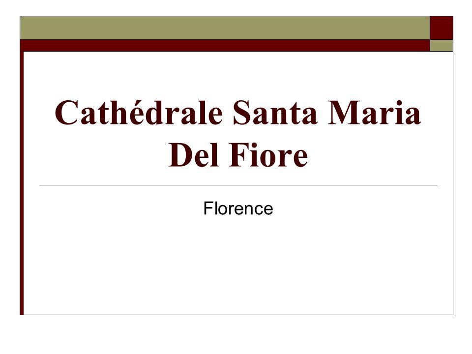 Cathédrale Santa Maria Del Fiore Florence