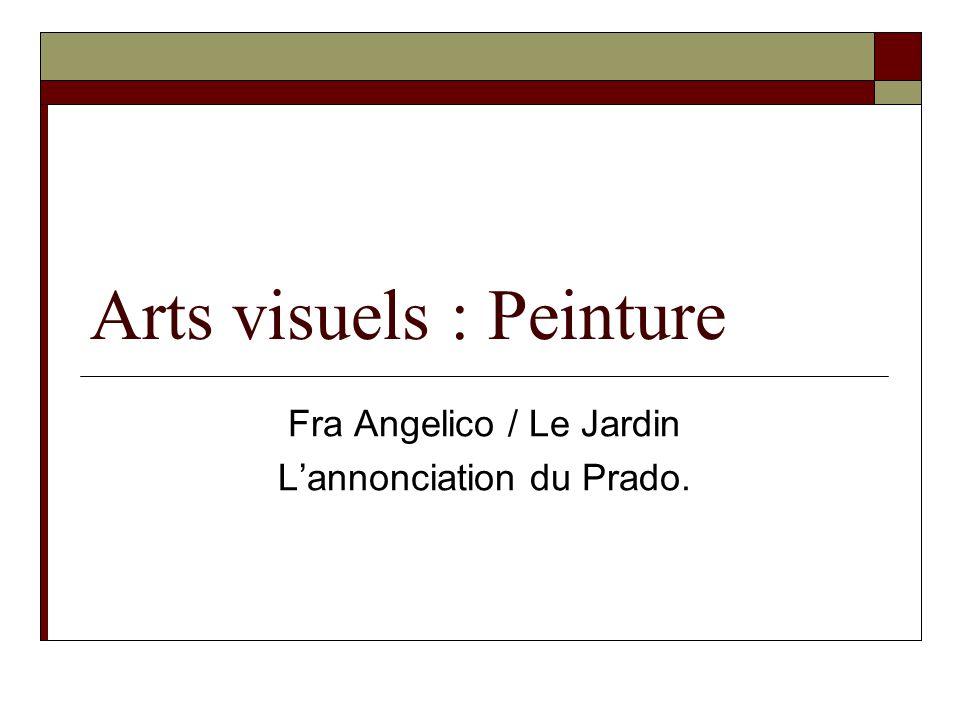 Arts visuels : Peinture Fra Angelico / Le Jardin Lannonciation du Prado.