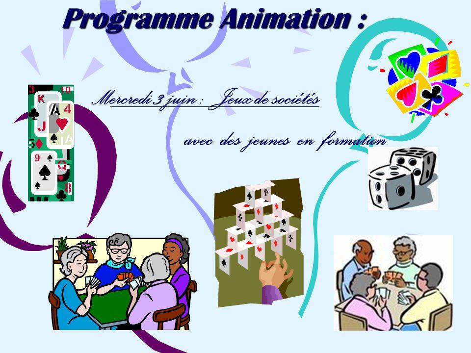 Programme Animation : M ercredi 3 juin : Jeux de sociétés avec des jeunes en formation