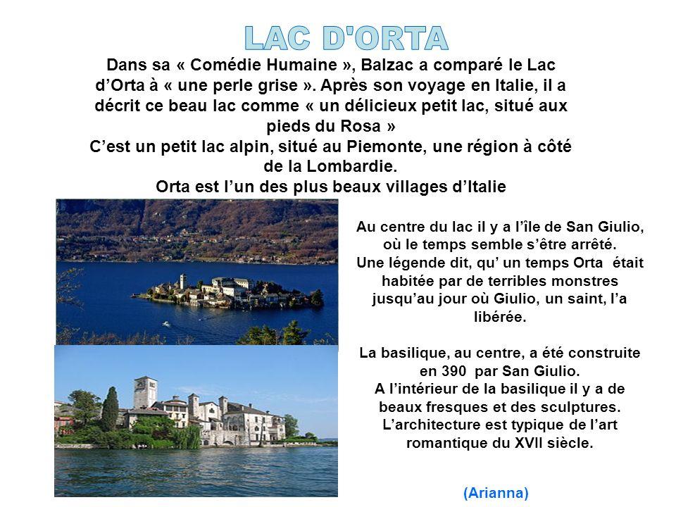 Au centre du lac il y a lîle de San Giulio, où le temps semble sêtre arrêté.