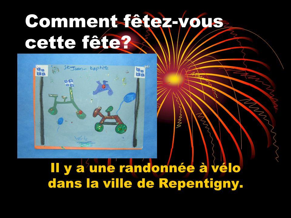 Comment fêtez-vous cette fête Il y a une randonnée à vélo dans la ville de Repentigny.